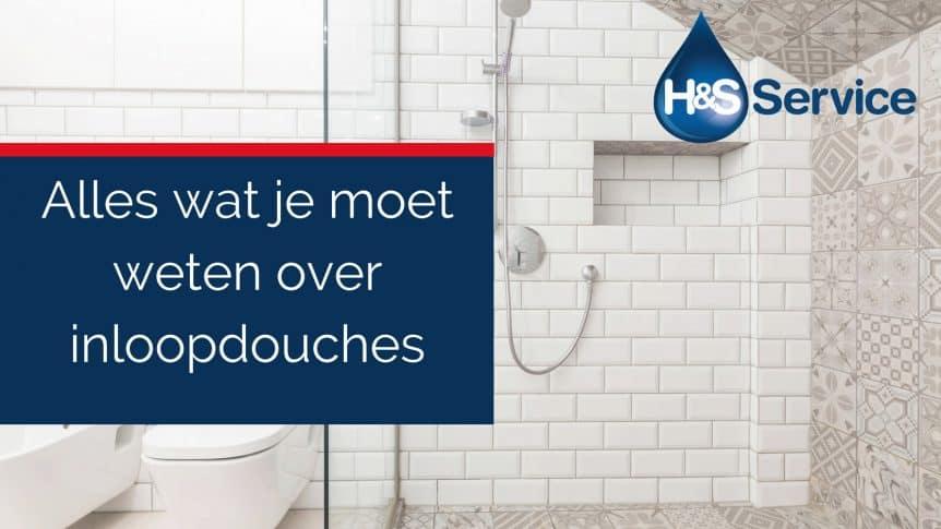 Alles wat je moet weten over inloopdouches- H&S Badkamers